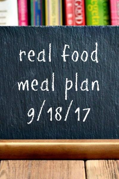 Real Food Meal Plan Week 167