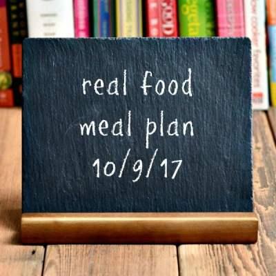 Real Food Meal Plan Week 169