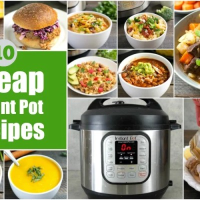 Round up of 10 healthy, cheap Instant Pot recipes