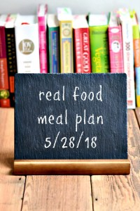 Real Food Meal Plan Week 174 includes healthy dinner recipes for my family. These kid-friendly meals are great for busy nights.
