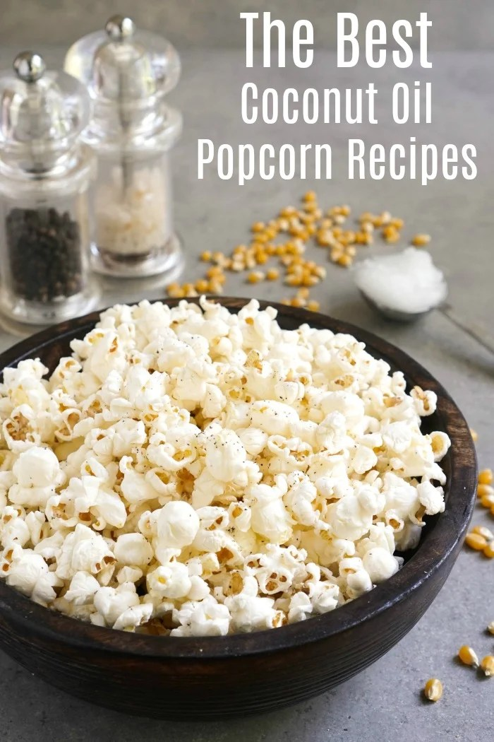 Coconut Oil Popcorn Recipes (Complete Guide) - Real Food