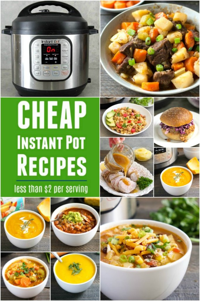 These cheap Instant Pot recipes are perfect for a busy night.