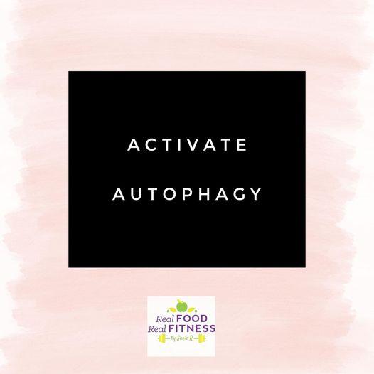 Activate Autophagy