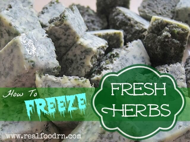 How To Freeze Fresh Herbs | Real Food RN