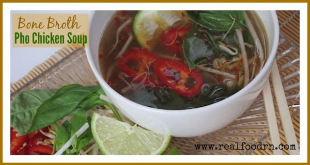 Bone Broth Pho Chicken Soup | Real Food RN