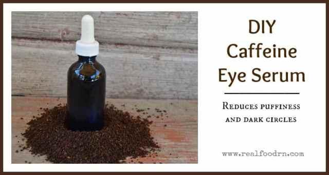 DIY Caffeine Eye Serum | Real Food RN