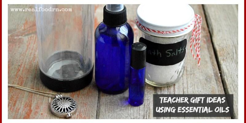 Teacher Gift Ideas Using Essential Oils