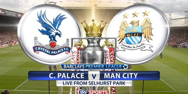 Crystal Palace vs Manchester city stream live match Premier League
