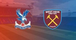 rystal Palace vs West Ham - Premier League Preview