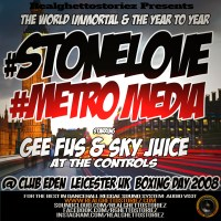 STONE LOVE LS METRO MEDIA IN CLUB EDEN BOXING DAY 2008