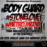 BODY GUARD LS STONE LOVE LS METRO MEDIA IN OLD HABOUR 2015