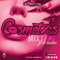 ULTIMET1208 PRESENTS COSMETICS MIXTAPE