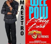 THE MAESTRO WEEPO BIRTHDAY BASH PART 1 17TH MARCH 2018