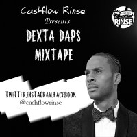 DEXTA DAPS MIXTAPE MIXED BY CASHFLOW RINSE