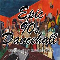 DJ SINGH STYLEZ PRESENTS EPIC 90S DANCEHALL MIX