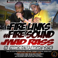 FIRE LINKS AND MAD RAS IN MANCHESTER AUGUST 2016