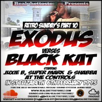 RETRO SUNDAY'S PART 10 EXODUS NUCLEAR VS BLACK KAT IN ST ELIZABETH FEBRUARY 1993