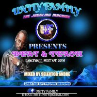 UNITY FAMILY PRESENTS BEAT & TEACH MIXTAPE 2016