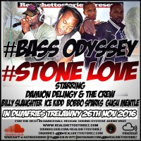 BASS ODYSSEY AND STONE LOVE IN DUMFRIES 26TH NOVEMBER 2016