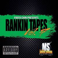 FOOTA CHIN PRESENTS RANKIN TAPES VOL.7