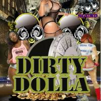 DIRTY DOLLA  MIXTAPE BY KHARISMATK