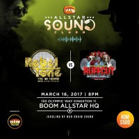 REBEL TONE VS RUFF CUT (CANADA VS JAMAICA)AT ALL STAR BOOM CLASH  16TH MARCH 2017