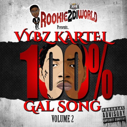 100 VYBZ KARTEL GAL SONG VOL 2