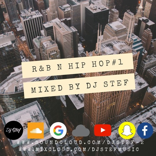 R&B N HIP HOP MIX #1 MIXED BY DJ STEF