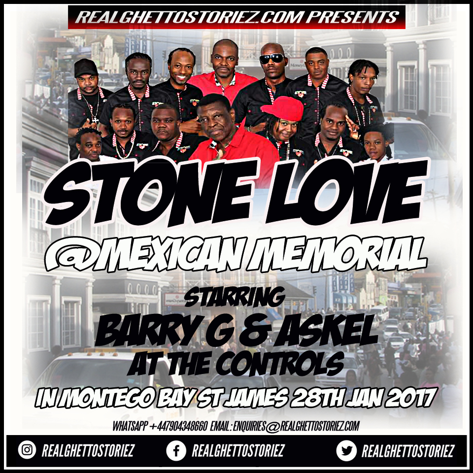 STONE LOVE AT MEXICAN'S MEMORIAL, MONTEGO BAY  28TH JAN 2017 PART1