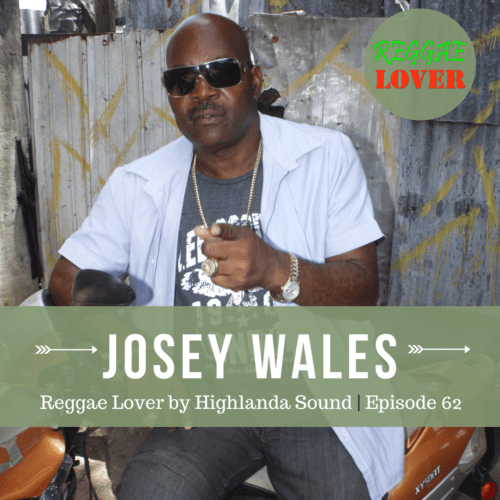 REGGAE LOVER PODCAST - THE COLONEL JOSEY WALES A.K.A THE OUTLAW.