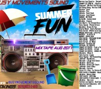 BUSY MOVEMENTS SOUND – DANCEHALL MIXTAPE (SUMMER EDITION) 2017