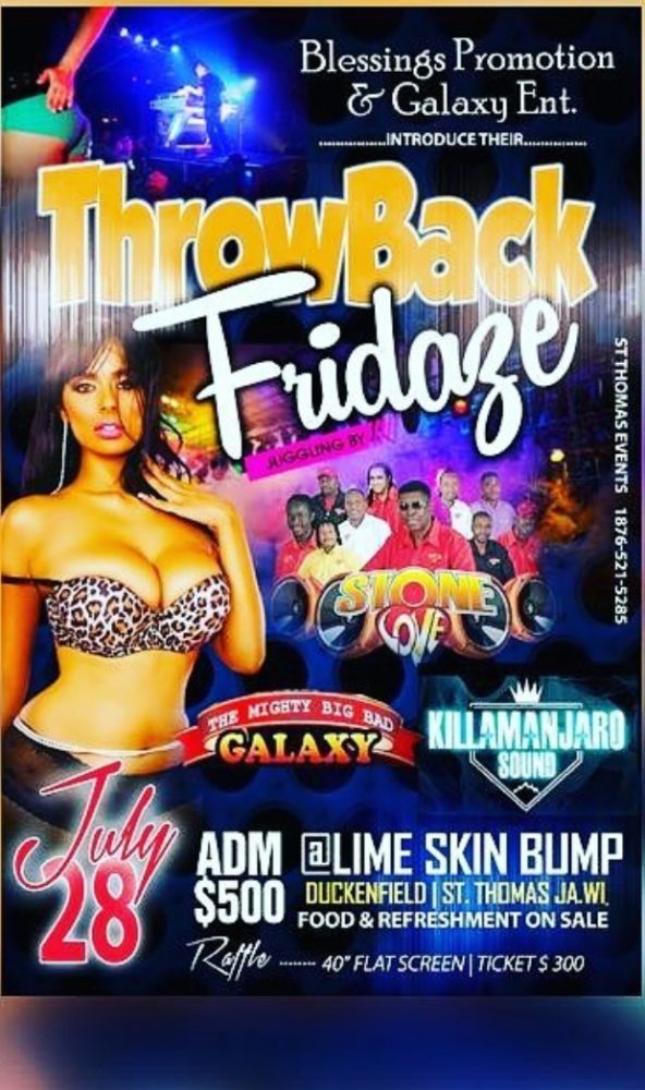 KILLAMANJARO STONE LOVE AND GALAXY AT THROW BACK FRIDAZE 28TH JULY 2017