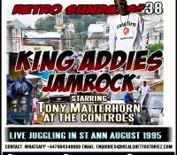 RETRO SUNDAY'S 38 – KING ADDIES VS JAM ROCK IN ST ANN AUGUST 1995