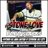 STONE LOVE  STARRING BOBO SPARKS AT POWER SIX LAWN, LINSTEAD 30TH JULY 2017