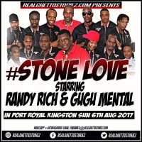 STONE LOVE IN PORT ROYAL 6TH AUGUST 2017