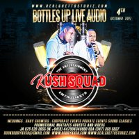 KUSH SQUAD X DJ FORTII AT BOTTLES UP 4TH OCTOBER 2017