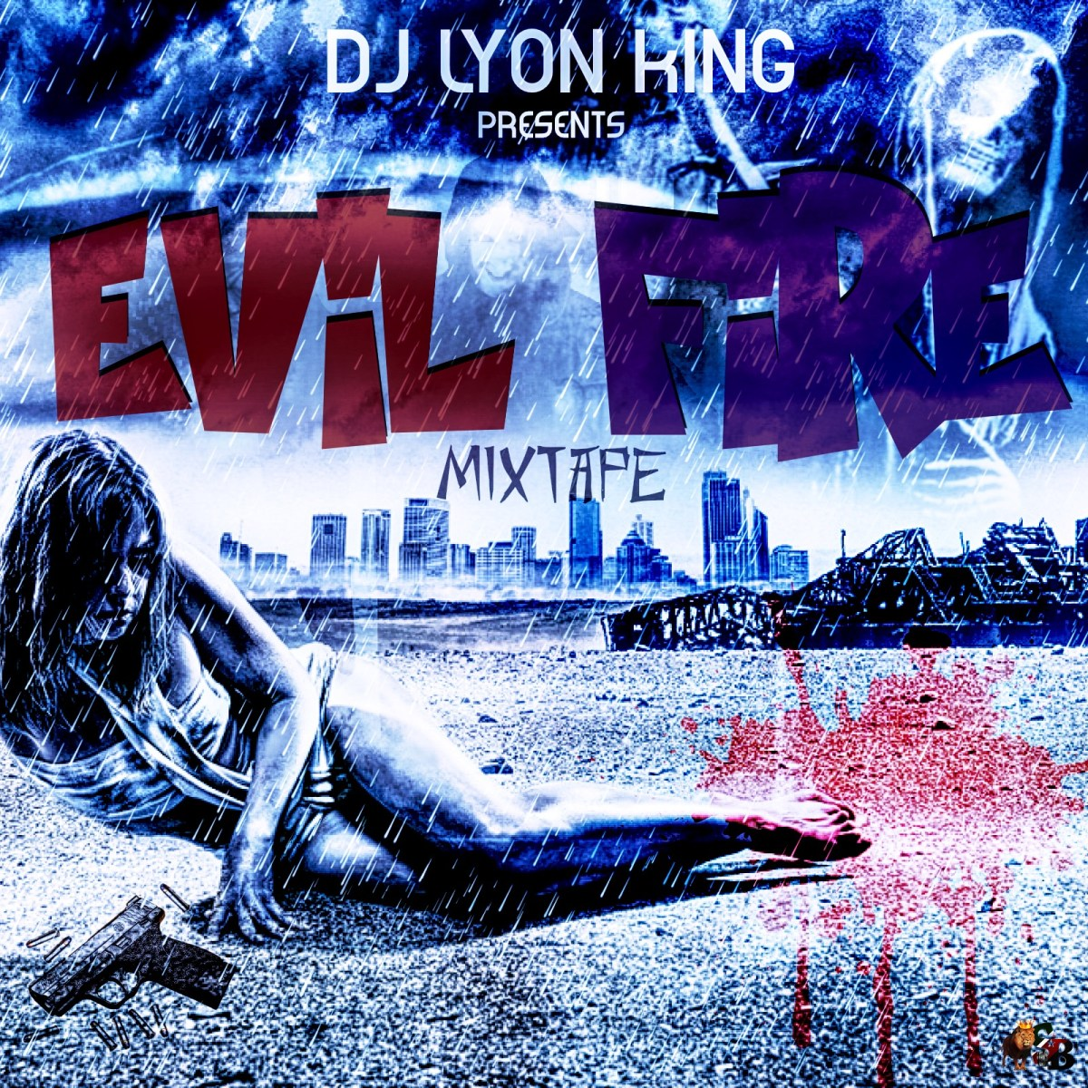 DJ LYON KING - EVIL FIRE - MIXTAPE 2017