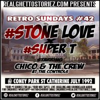 RETRO SUNDAY'S # 42-STONE LOVE X SUPER T AT CONEY PARK JULY 1992(SCHOOL FETE VIBEZ)