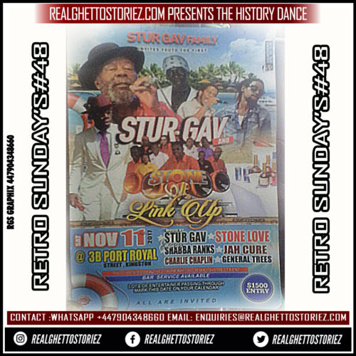 RETRO SUNDAY'S #48 STONE LOVE AND KING STURGAV LINK UP AT PORT ROYAL ST 11TH NOVEMBER 2017