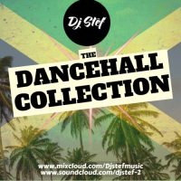 DJ STEF DANCEHALL COLLECTION MIX PART 1
