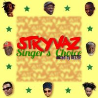 STRYVAZ SINGERZ SINGER'S CHOICE MIXED BY DEZZIE