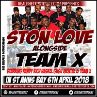 STONE LOVE AND TEAM X IN ST ANNS BAY 6TH APRIL 2018