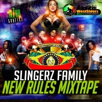SLINGERZ FAMILY NEW RULES MIXTAPE 2018