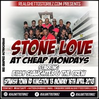 STONE LOVE AT CHEAPMONDAY 16TH APRIL 2018