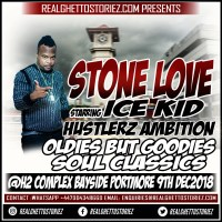 STONE LOVE STARRING ICE KID HUSTLERZ AMBITION OLDIES BUT GOODIES SOUL CLASSICS