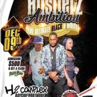HUSTLERZ AMBITION THE ULTIMATE BLACK AND WHITE 9TH DECEMBER 2018