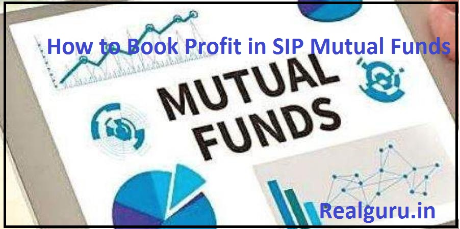 How to Book Profit in SIP Mutual Funds