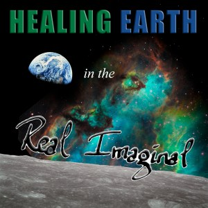 Healing Earth in the Real Imaginal - Moon, Earth, Large Magellanic Cloud