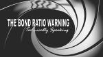 Bond-Ratio-Warning