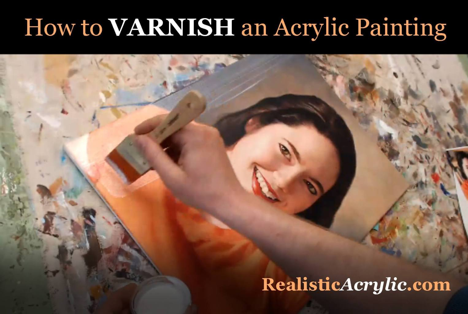How To Varnish Acrylic Painting Archives Realistic Acrylic